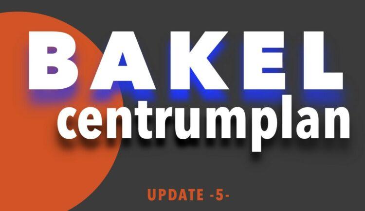 Het centrumplan Bakel update 5